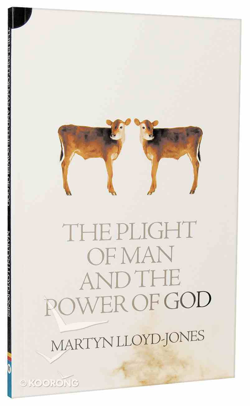 Plight of Man and the Power of God: Romans 1 Paperback