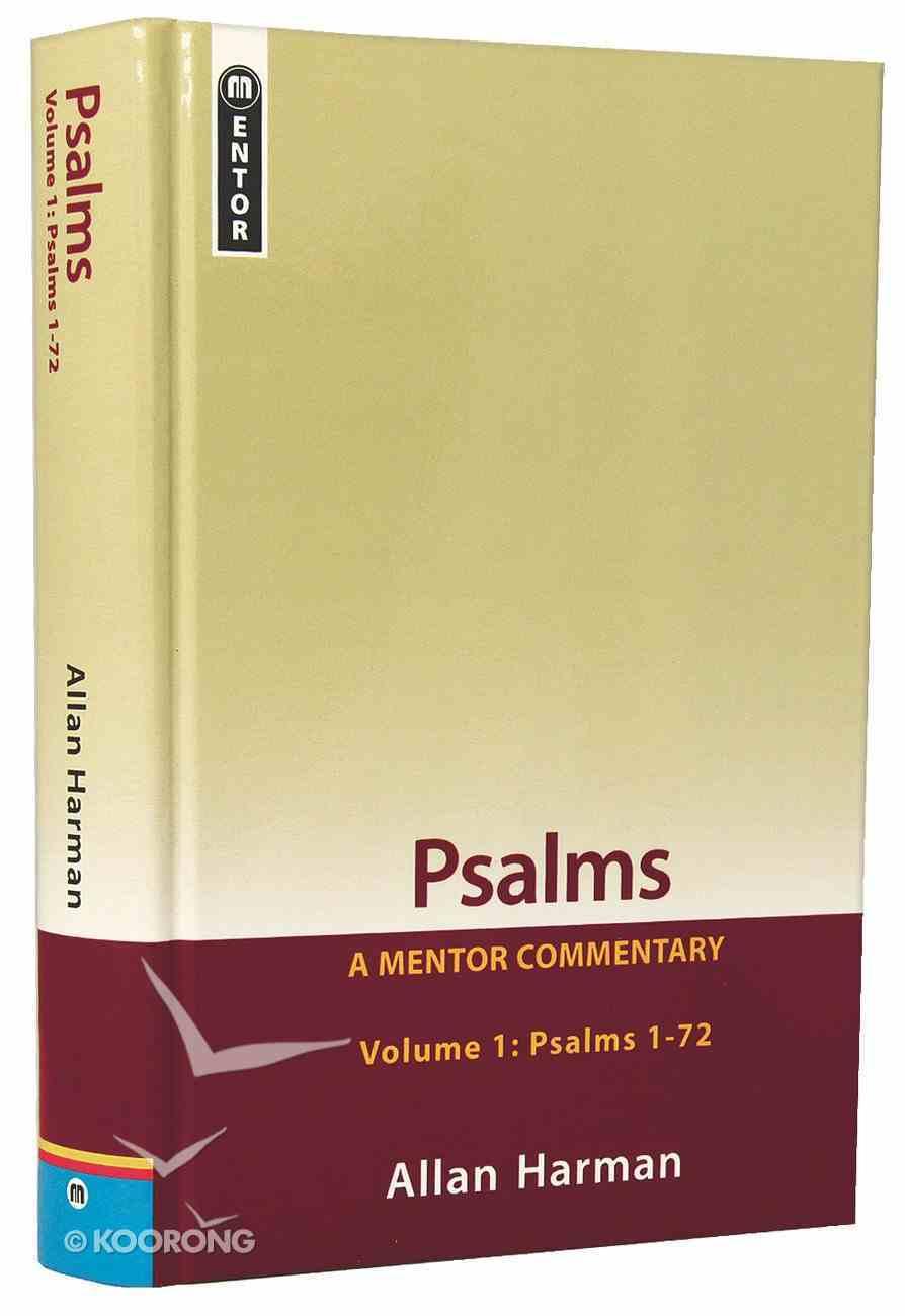 Psalms : Psalms 1-72 (Volume 1) (Mentor Commentary Series) Paperback