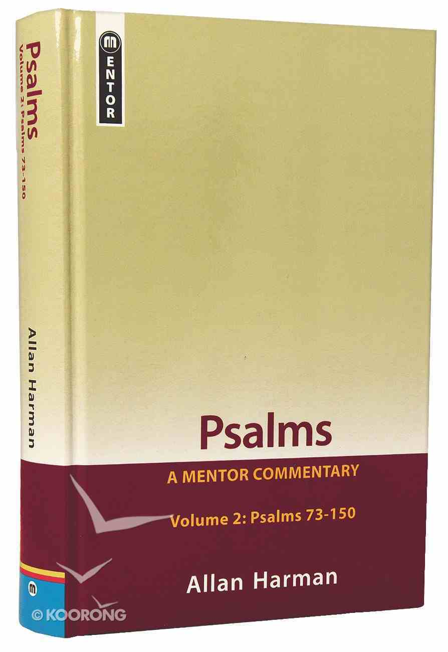 Psalms : Psalms 73-150 (Volume 2) (Mentor Commentary Series) Paperback