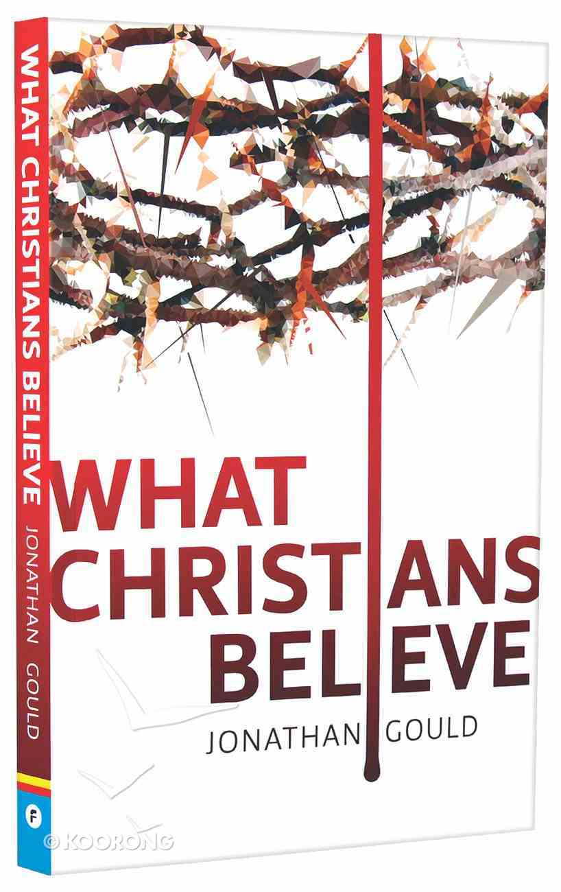 What Christians Believe Paperback