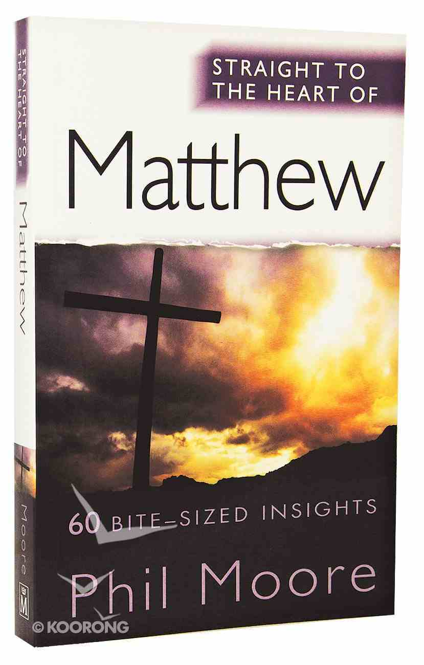 Matthew (Straight To The Heart Of Series) Paperback