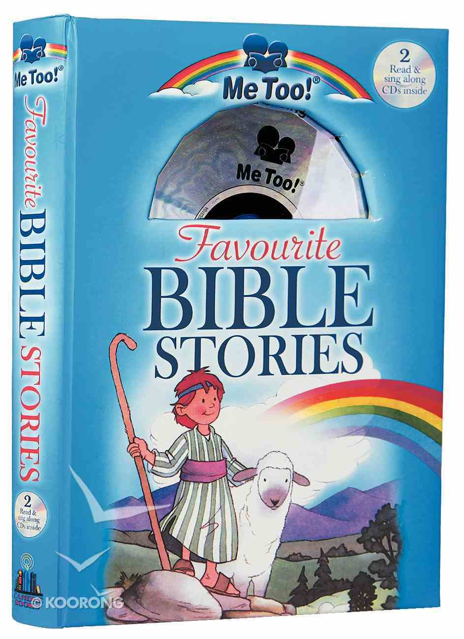 Favourite Bible Stories (2 Read and Sing Along Cd's) (Me Too! Series) Hardback