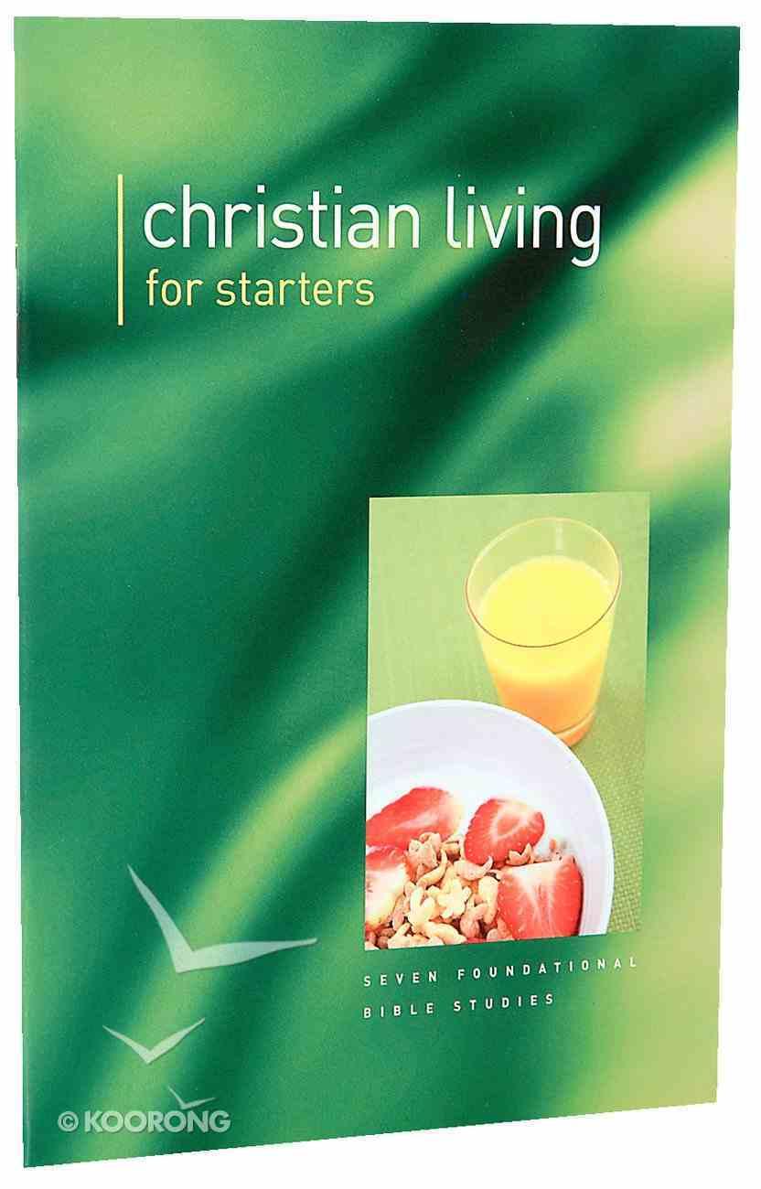 Christian Living For Starters Paperback