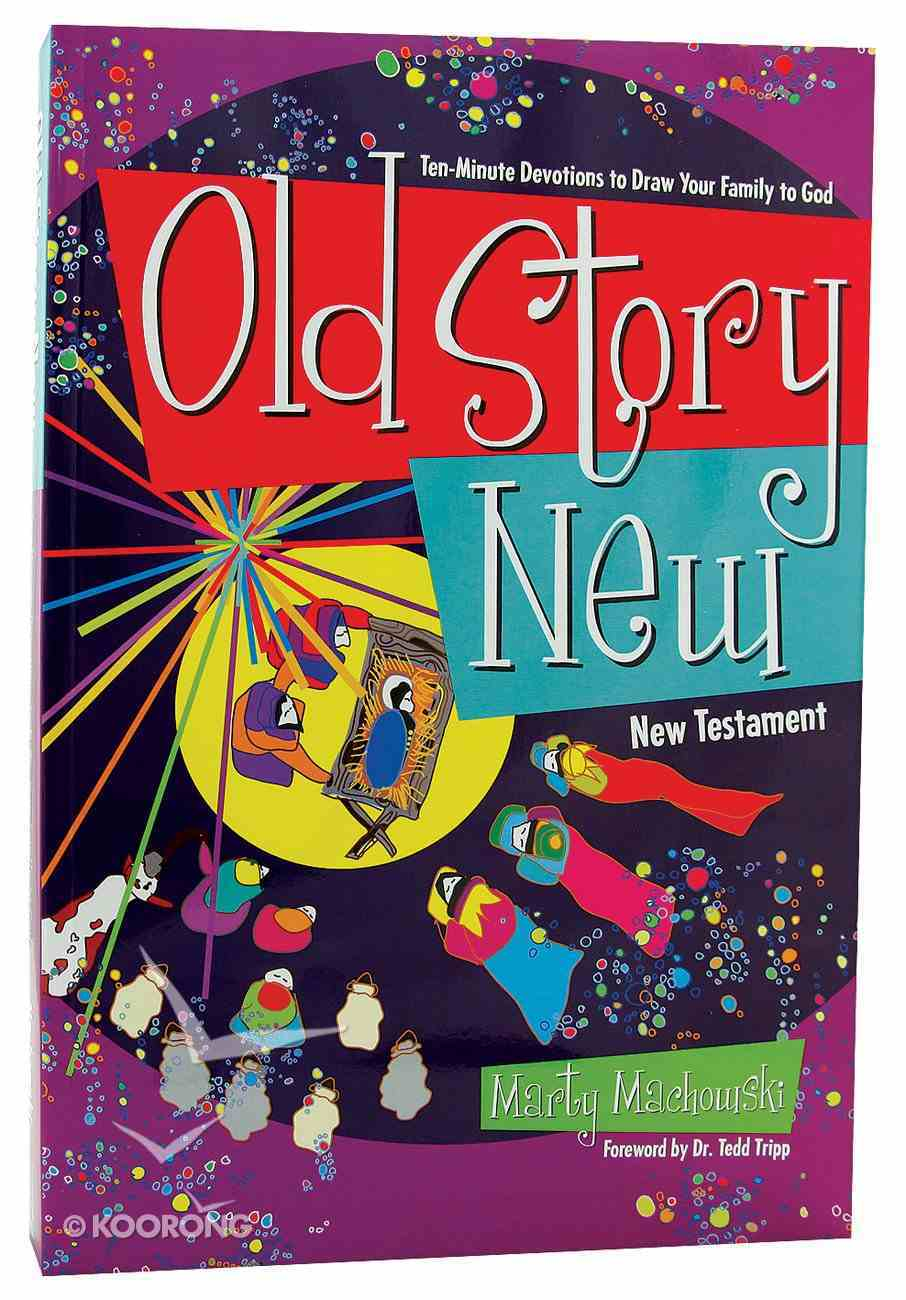 Old Story New (New Testament) Paperback