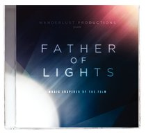 Album Image for Father of Lights: Music Inspired By the Film - DISC 1