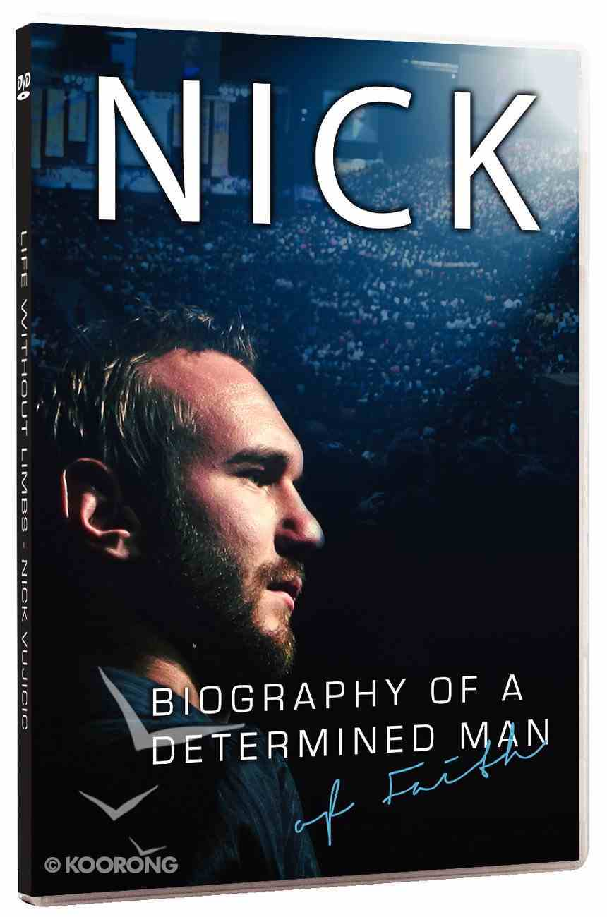 Nick Vujicic: Biography of a Determined Man of Faith DVD