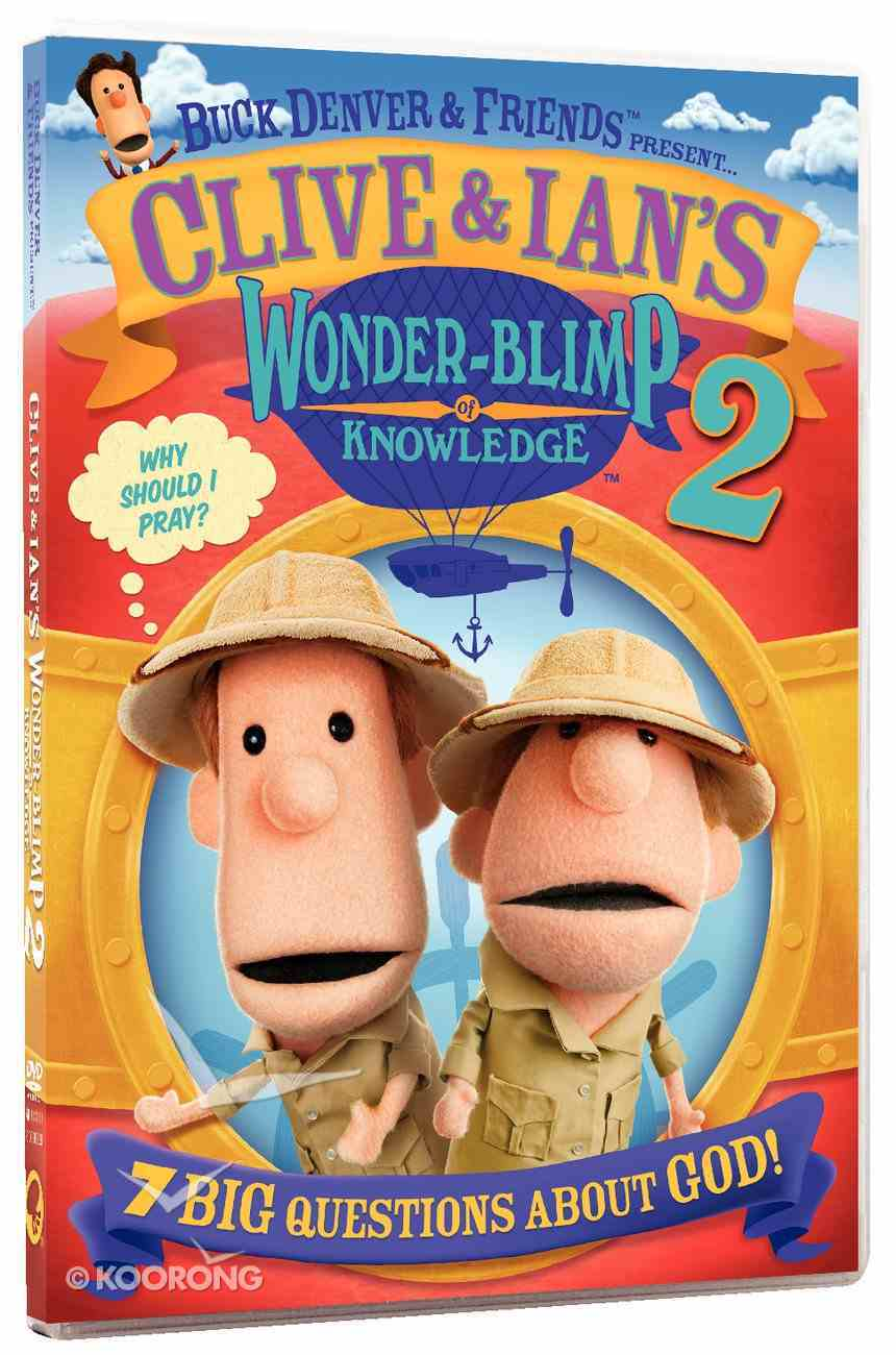 Buck Denver & Friends Presents Clive and Ian's Wonder Blimp of Knowledge 2 DVD