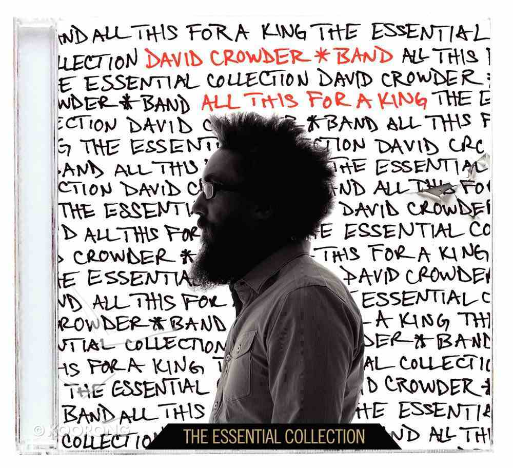 All This For a King: Essential Collection CD
