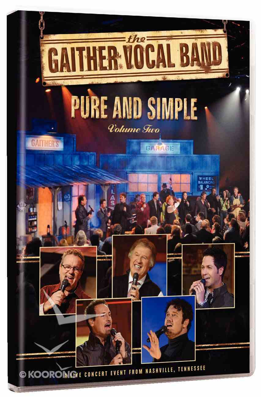 Pure & Simple - a Live Concert Event From Nashville, Tennessee (#02 in Gaither Vocal Band Series) DVD