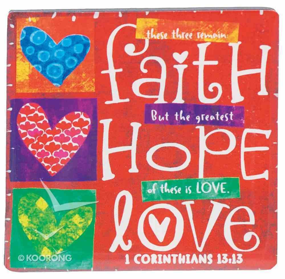 Ceramic Magnet: Faith Hope Love Homeware