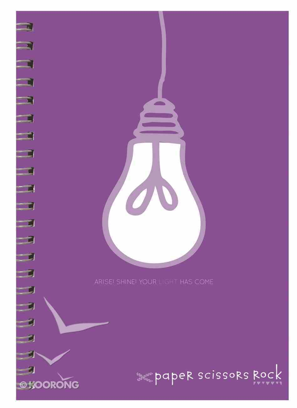 Teen Girls A4 Spiral Notepad: Arise! Shine! Your Light Has Come Spiral