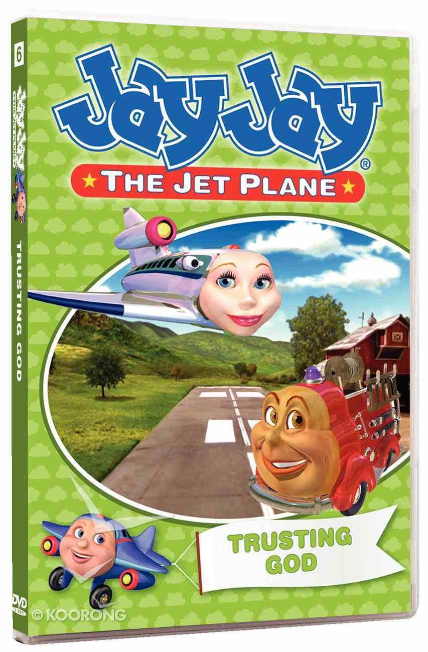 Trusting God (#06 in Jay Jay The Jet Plane Series) DVD