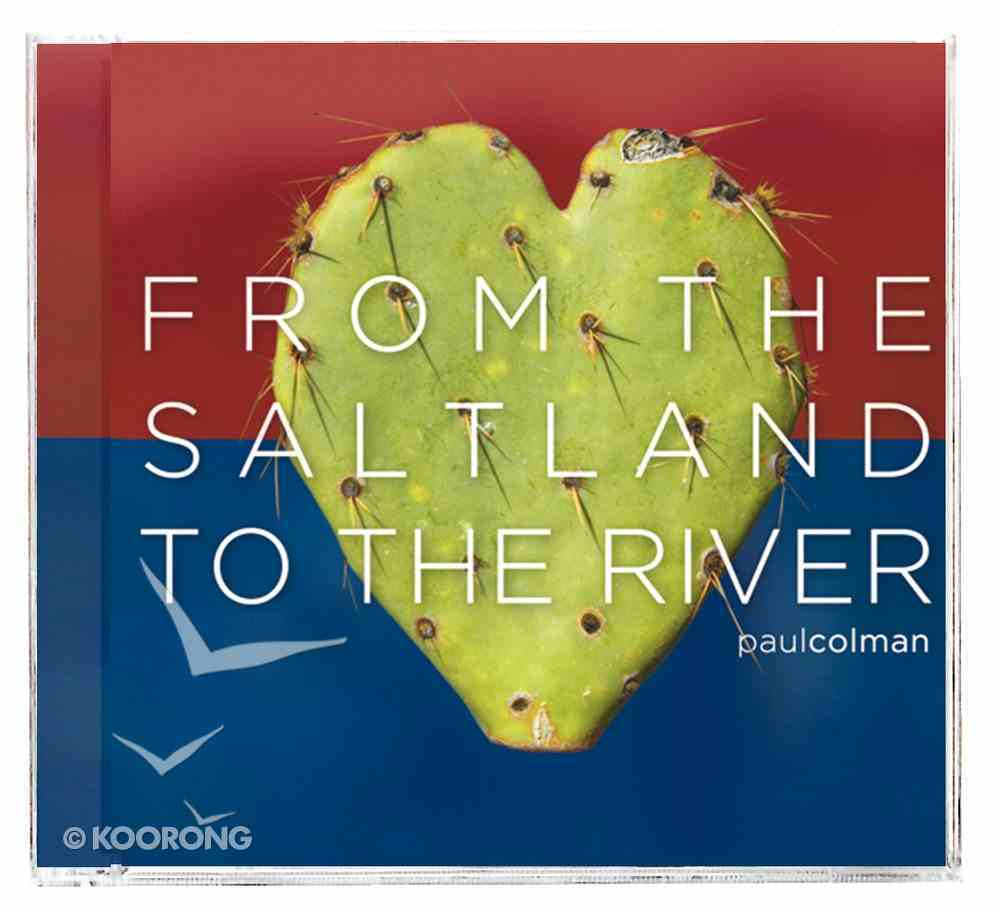 From the Saltland to the River CD