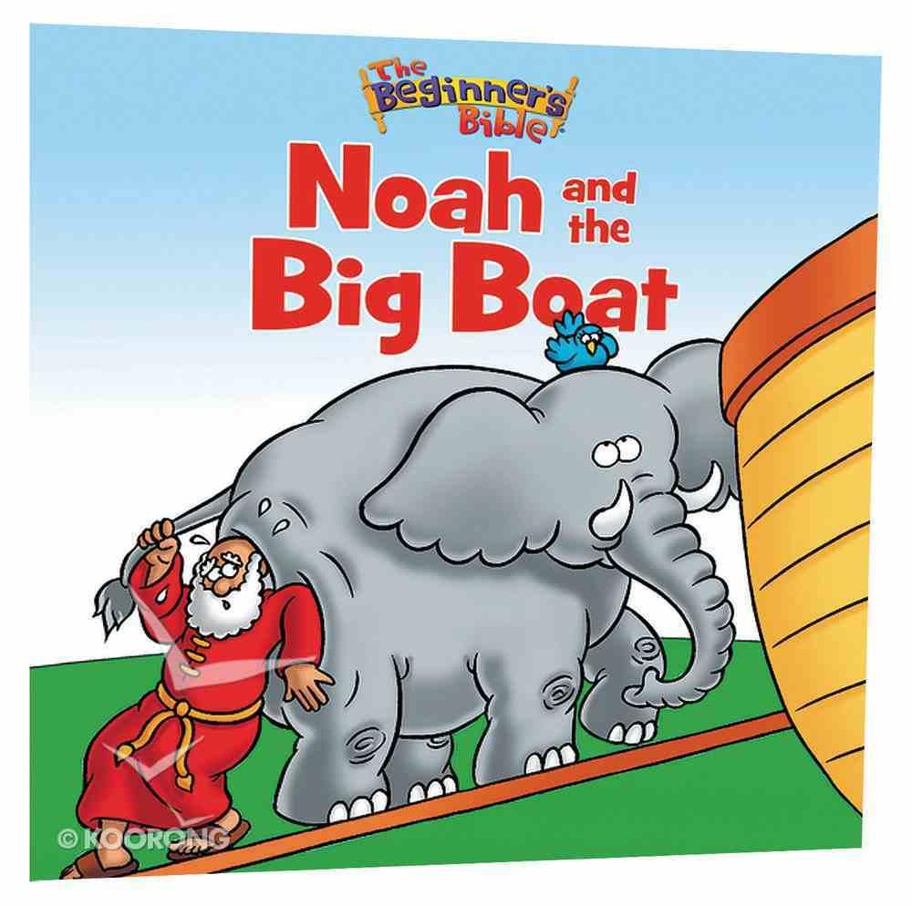 Noah and the Big Boat (Beginner's Bible Series) Paperback