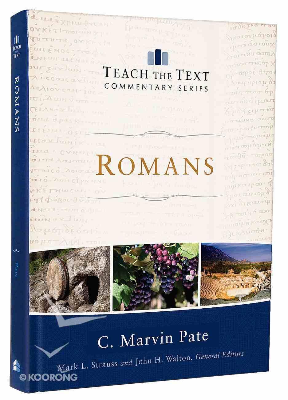 Romans (Teach The Text Commentary Series) Hardback