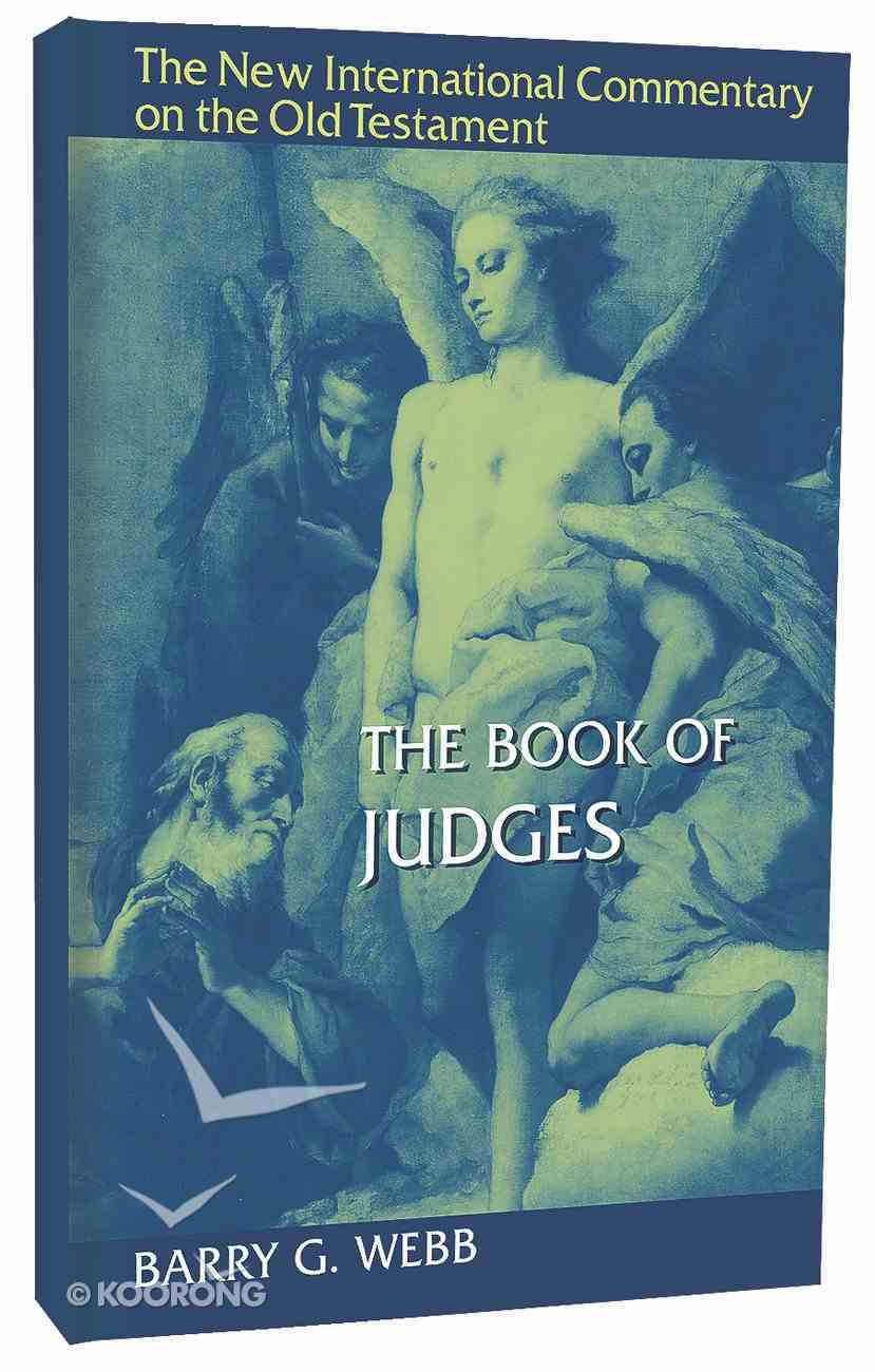 The Book of Judges (New International Commentary On The Old Testament Series) Hardback