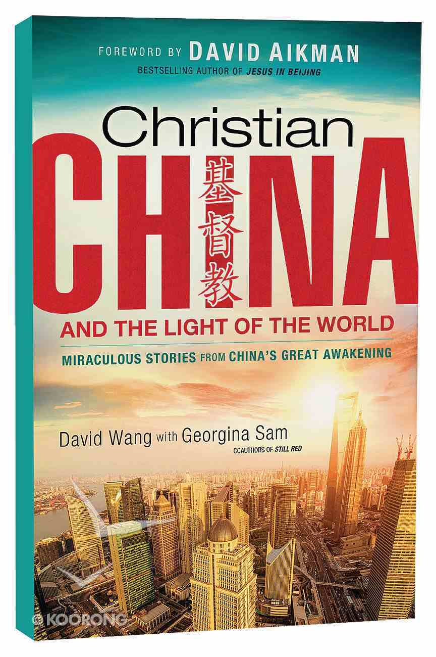 Christian China and the Light of the World Paperback