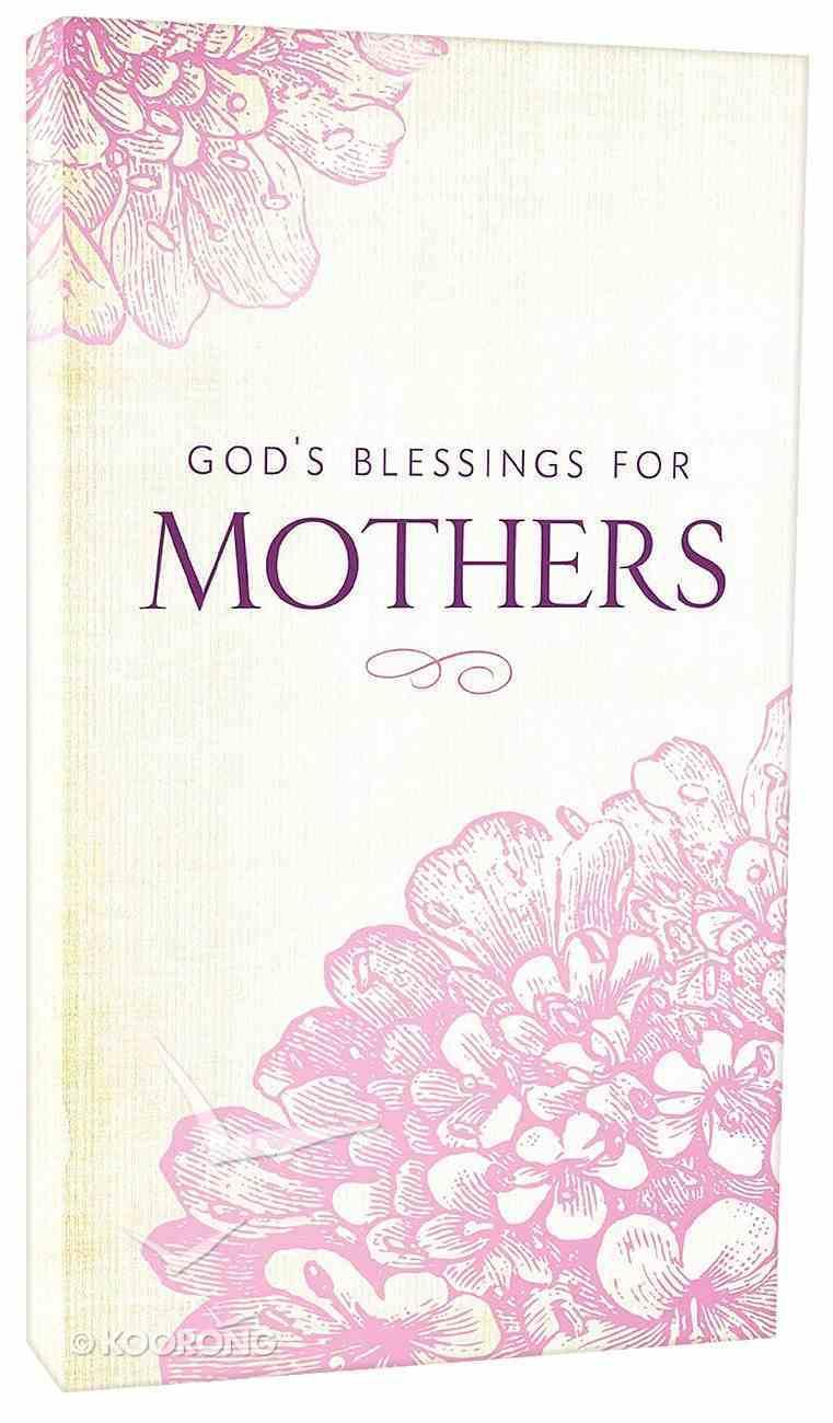 God's Blessings For Mothers (Nkjv) Paperback