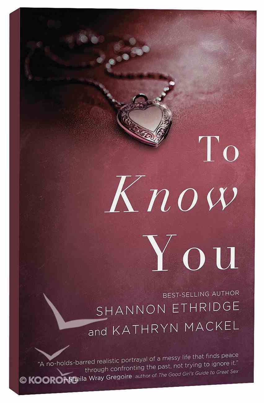 To Know You Paperback