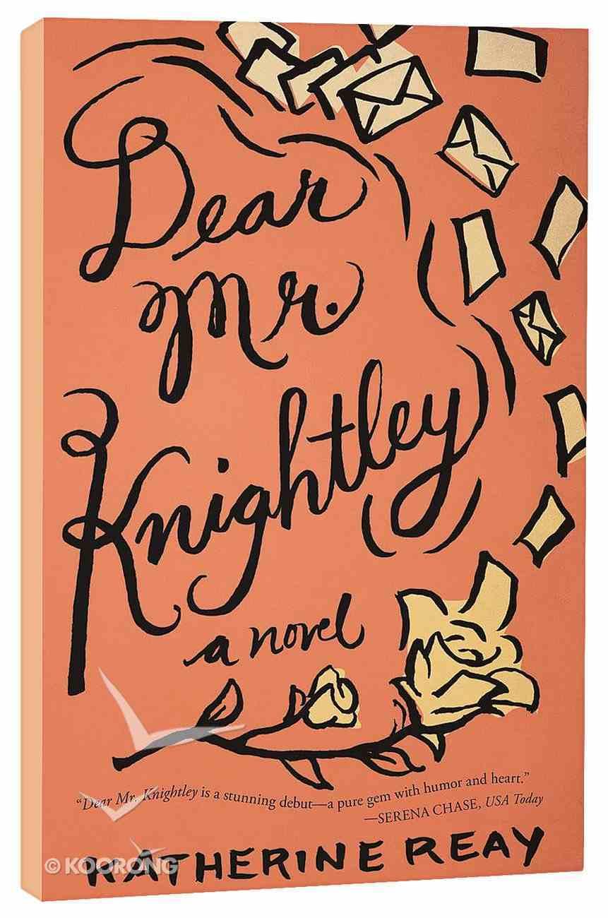 Dear Mr. Knightley Paperback