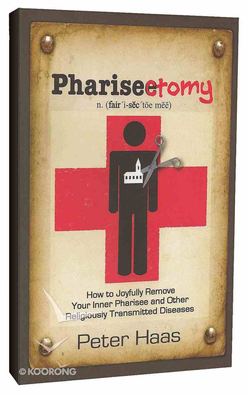 Pharisectomy Paperback