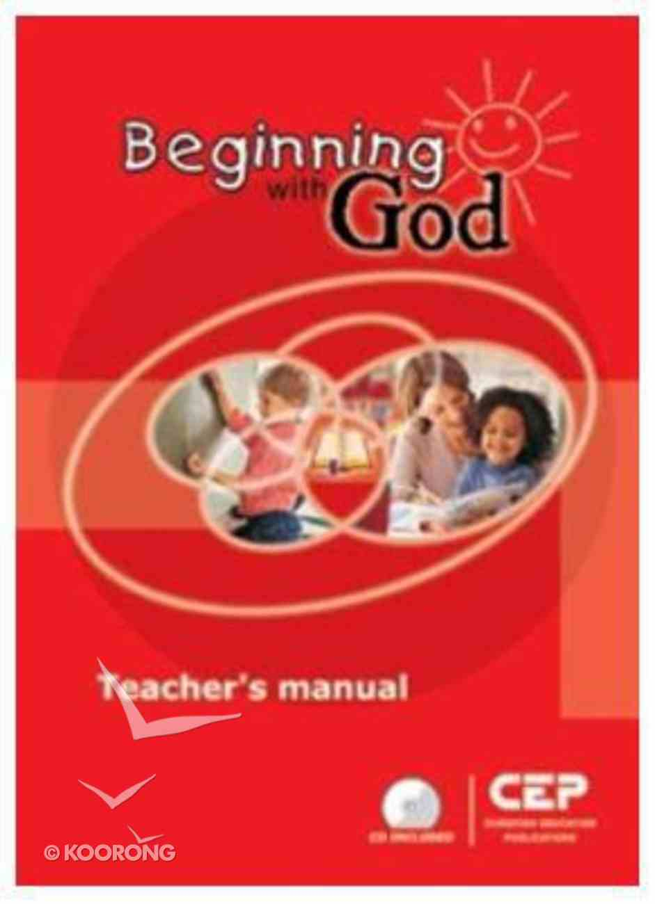 Connect Beginning With God Teacher's Manual Paperback