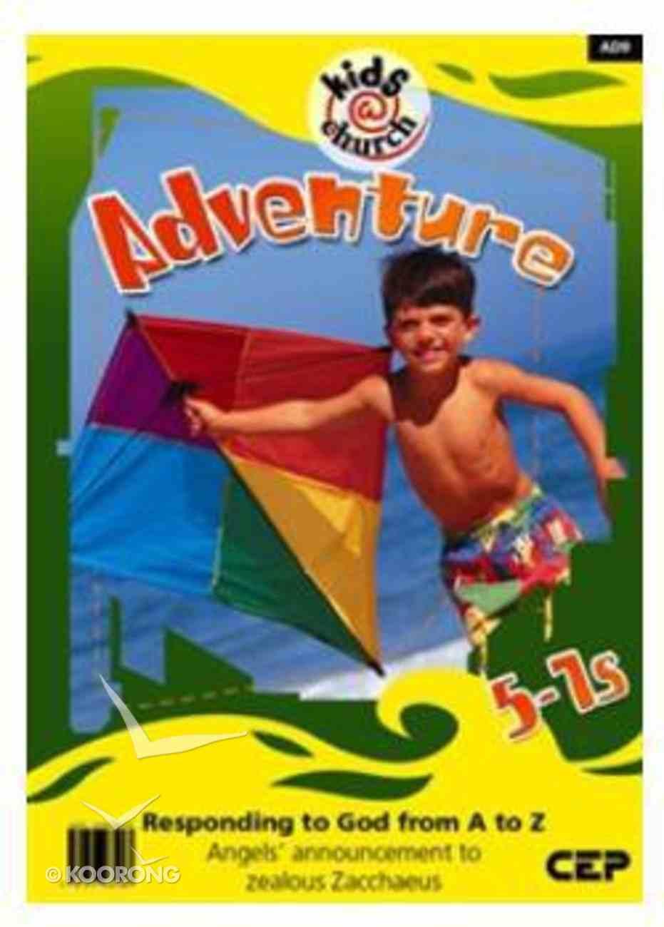 Kids@Church 09: Ad9 Ages 5-7 Teacher's Manual (Adventure) (Kids@church Curriculum Series) Spiral