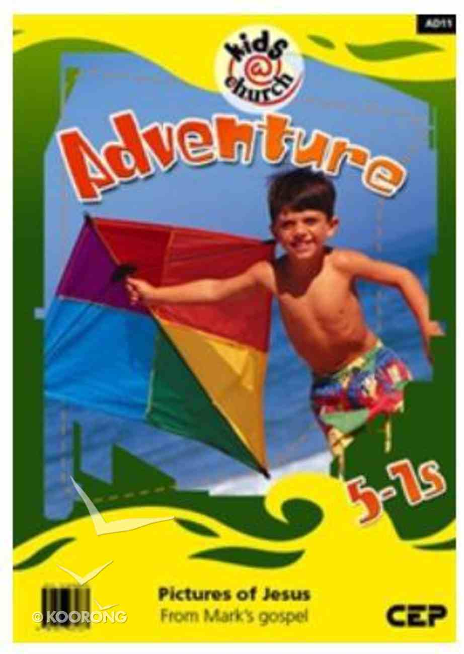 Kids@Church 11: Ad11 Ages 5-7 Teacher's Manual (Adventure) (Kids@church Curriculum Series) Spiral