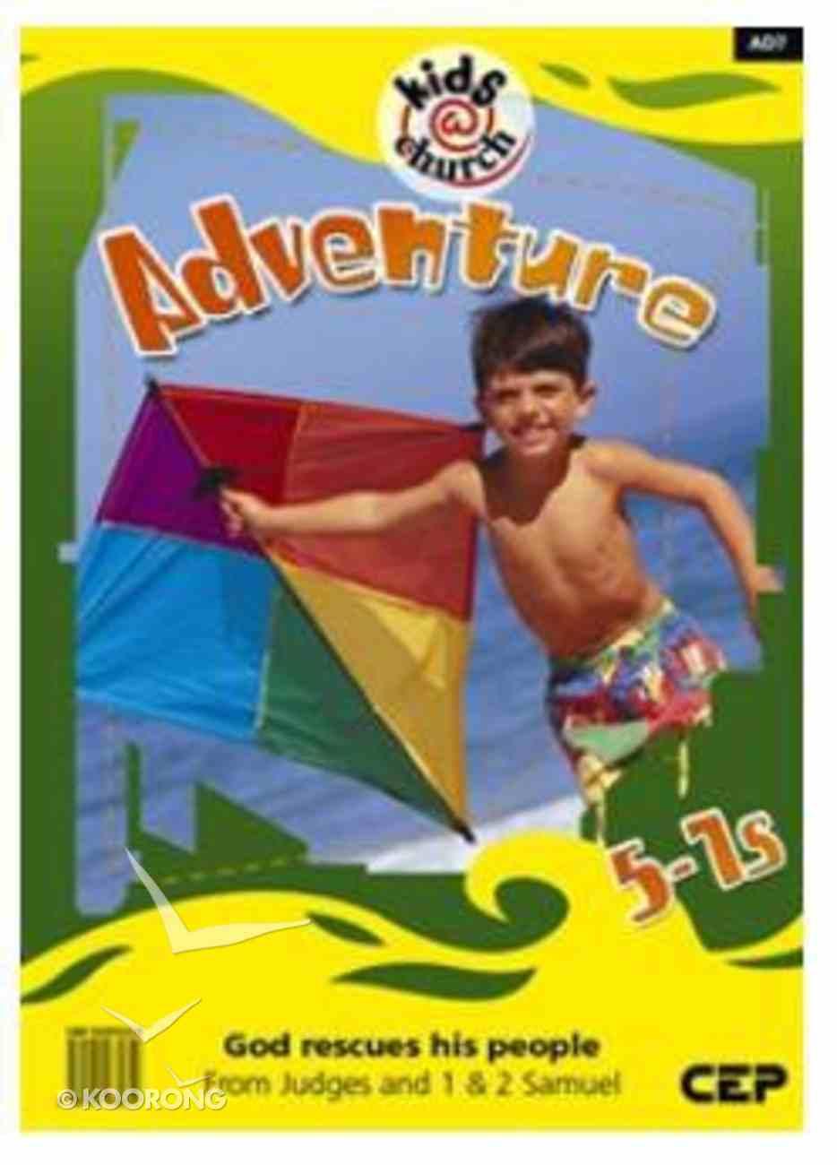 Kids@Church 07: Ad7 Ages 5-7 Teacher's Manual (Adventure) (Kids@church Curriculum Series) Spiral