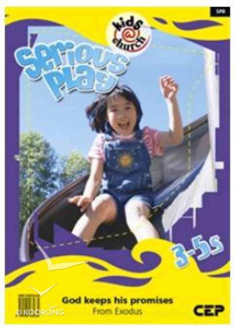 Kids@Church 08: Sp8 Ages 3-5 Teacher's Manual (Serious Play) (Kids@church Curriculum Series) Spiral