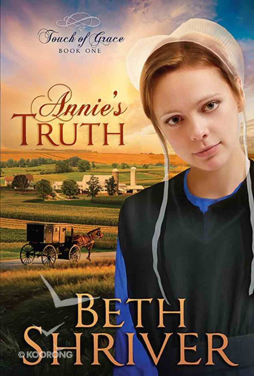 Annie's Truth (#01 in Touch Of Grace Series) Paperback