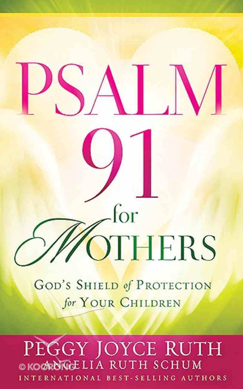 Psalm 91 For Mothers Paperback