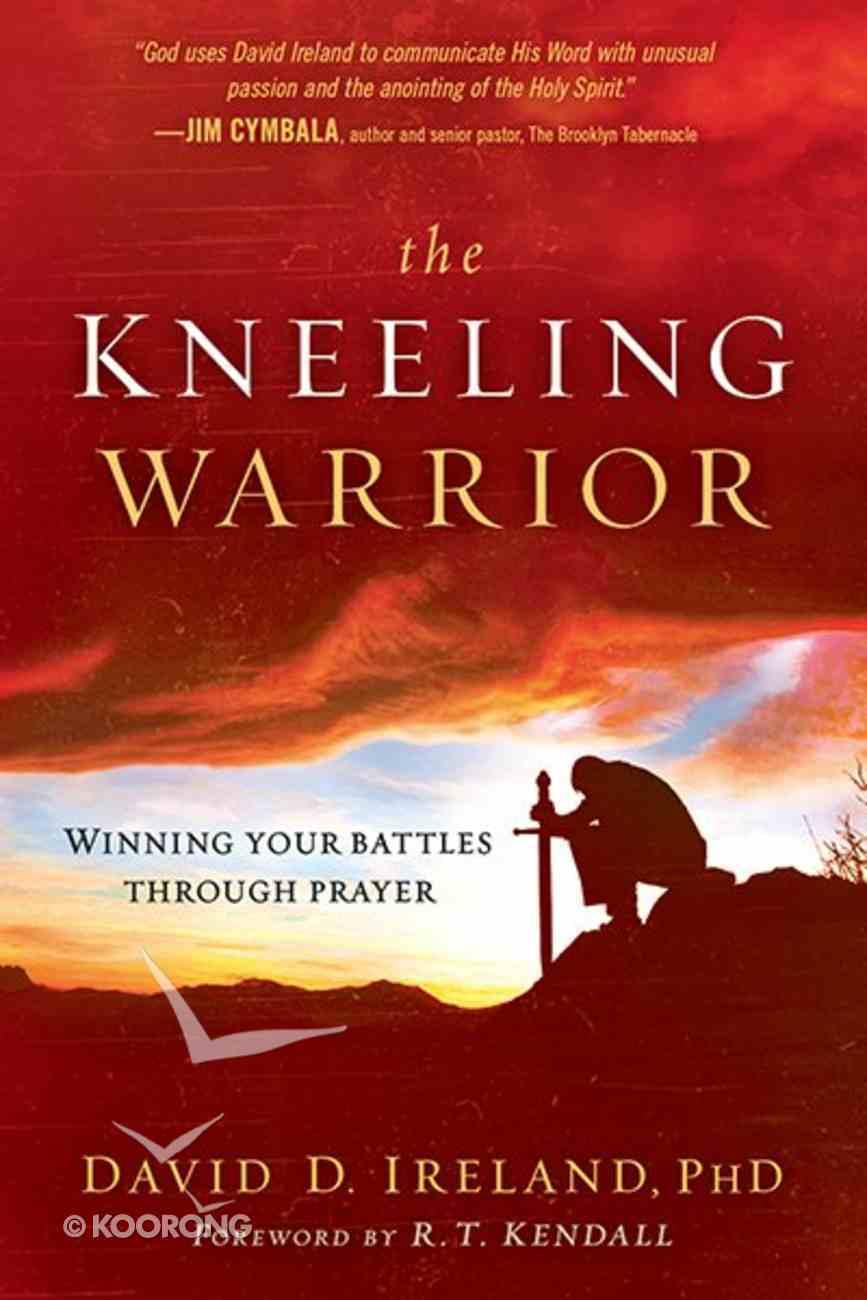 The Kneeling Warrior Paperback
