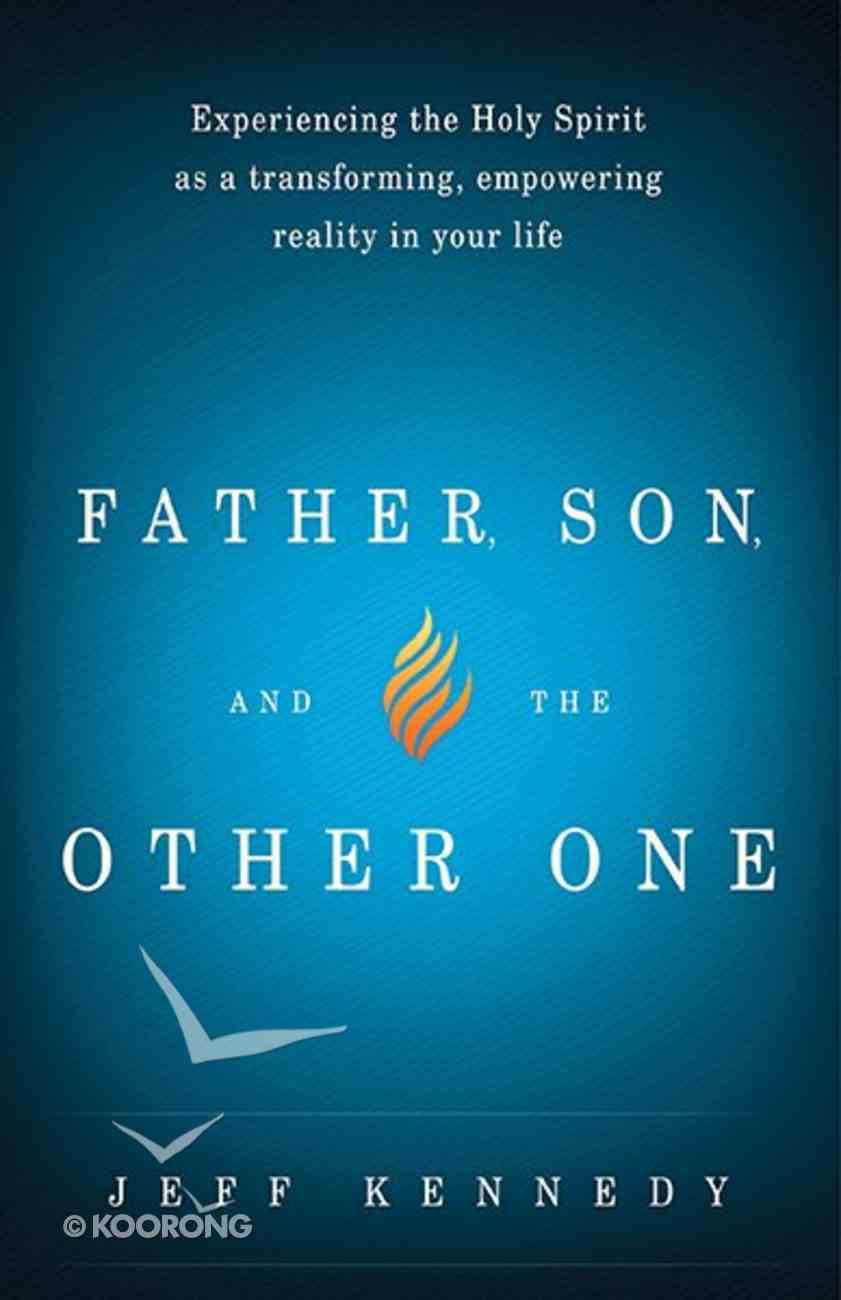 Father, Son and the Other One Paperback