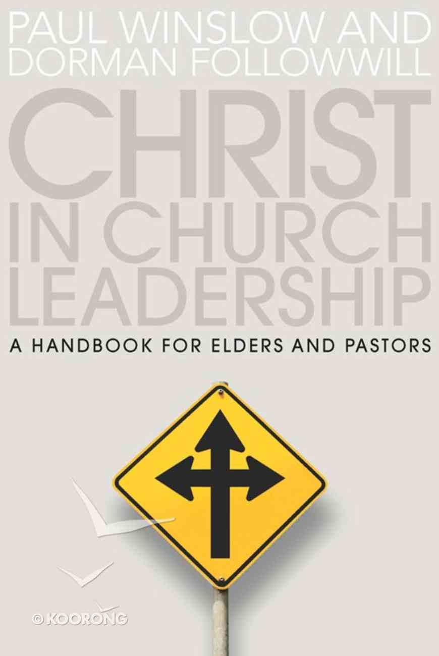 Christ in Church Leadership Paperback