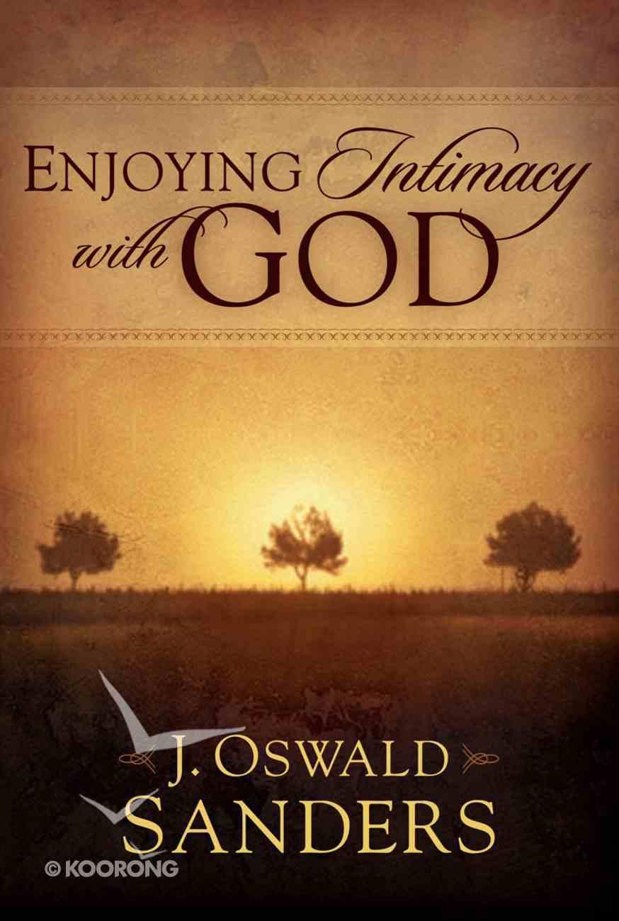 Enjoying Intimacy With God Paperback