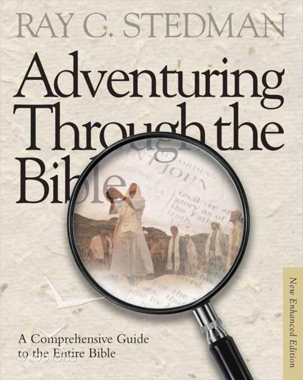 Adventuring Through the Bible (New Enhanced Edition) Hardback