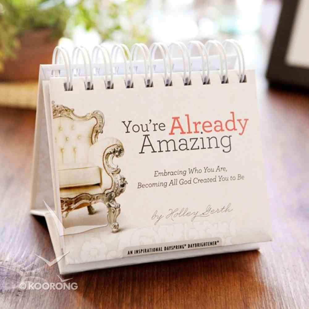 Daybrighteners: You're Already Amazing (Padded Cover) Spiral