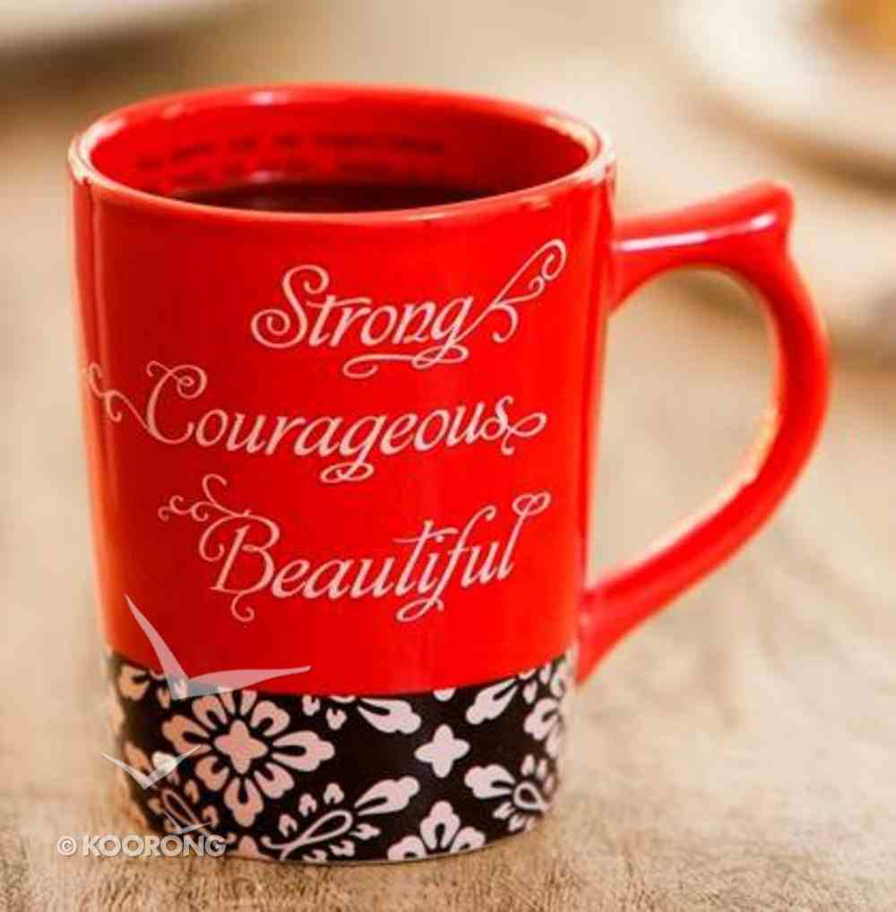 Classic Ceramic Mug: Strong, Courageous & Beautiful (Psalm 16:11 Tlb) (Red/black/white) Homeware