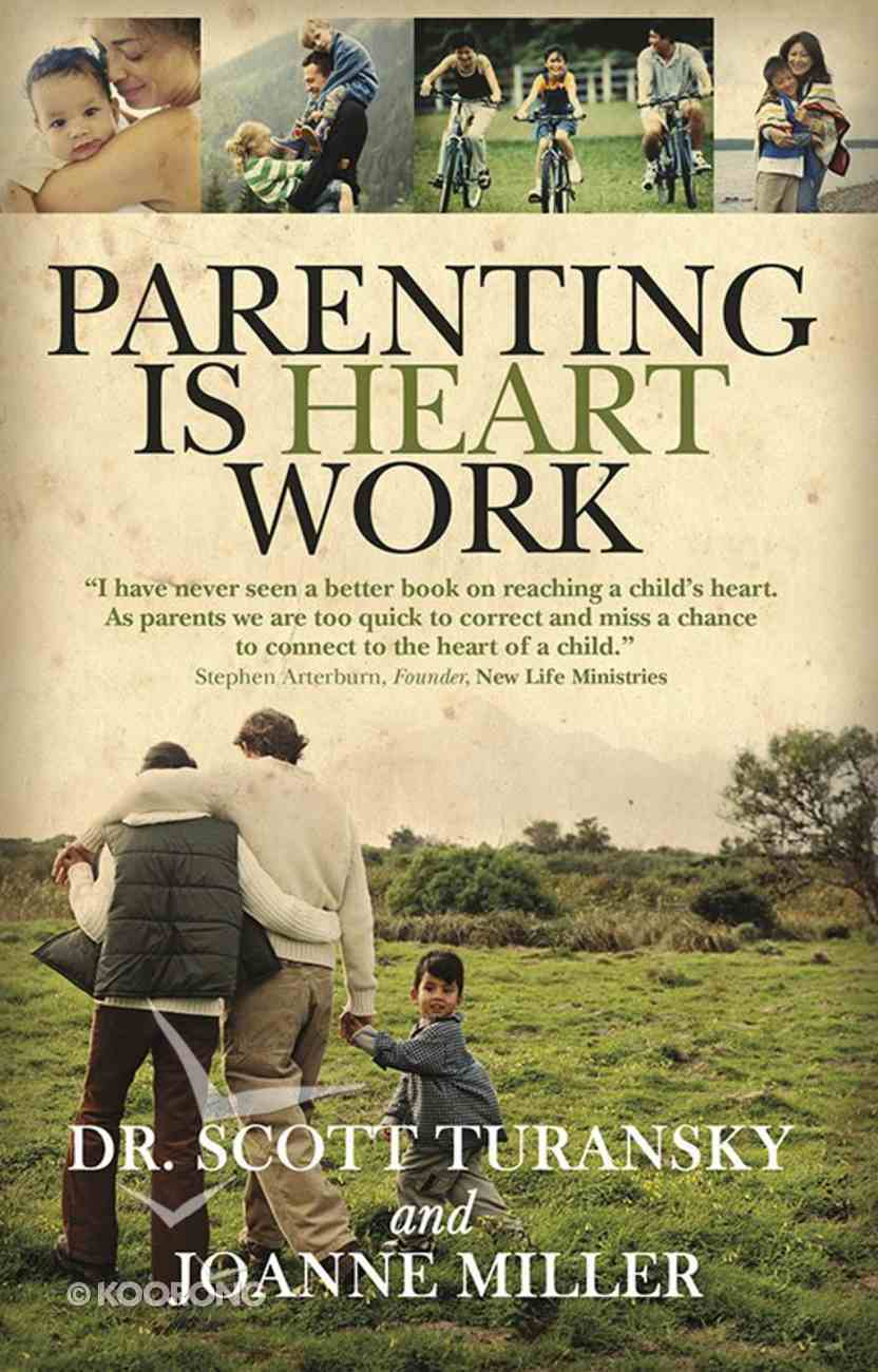 Parenting is Heart Work Paperback