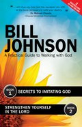 Secrets To Imitating God & Strengthen Yourself In The Lord (Ebook) image