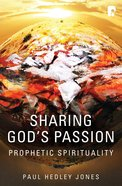 Sharing God's Passion: Prophetic Spirituality (Ebook) image