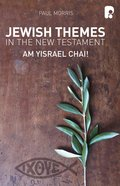Jewish Themes In The New Testament: Yam Yisrael Chai! (Ebook) image