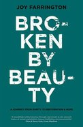 Broken By Beauty (Ebook) image