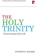 Cdhp: Holy Trinity, The: Understanding God's Life (Ebook)