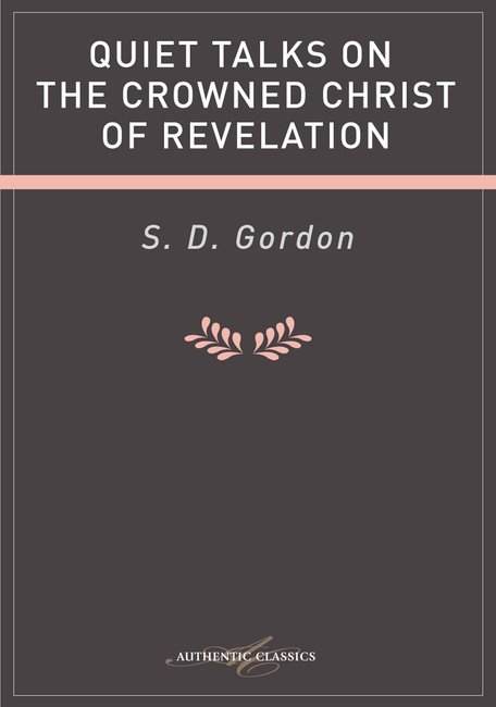 Product: Quiet Talks On The Crowned Christ Of Revelation (Ebook) Image