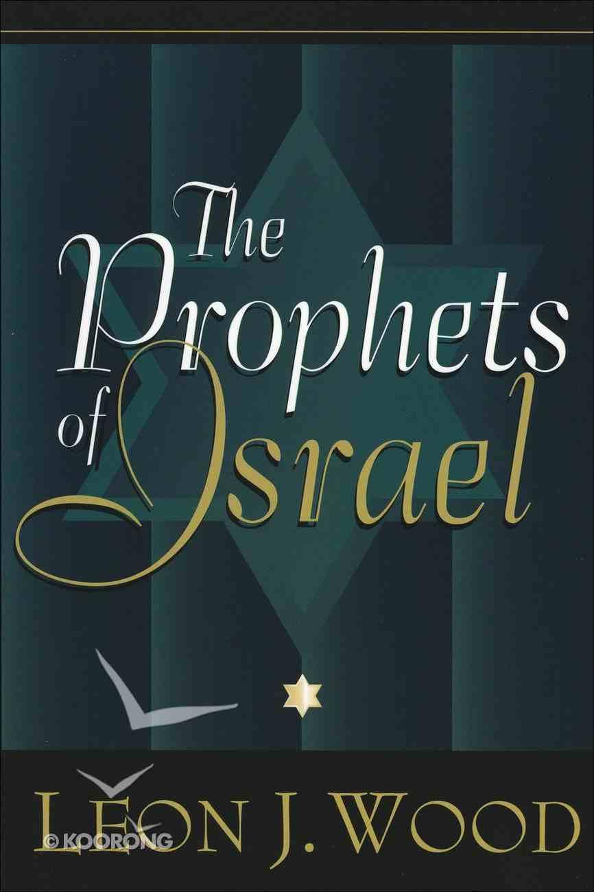 The Prophets of Israel Hardback