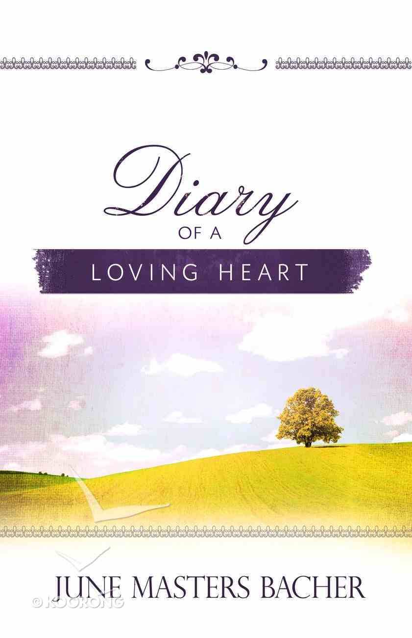 Diary of a Loving Heart (Large Print) Paperback