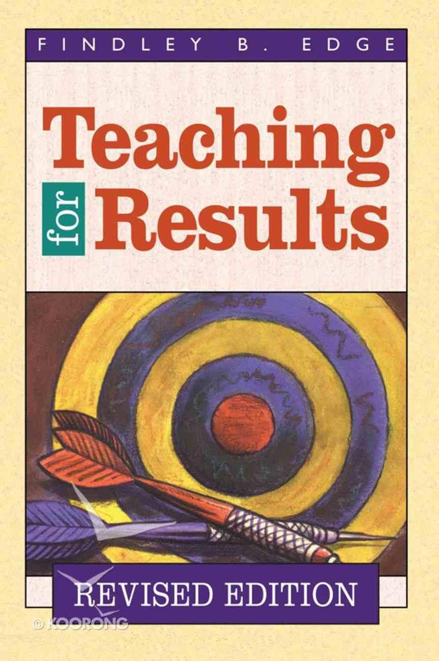 Teaching For Results Hardback
