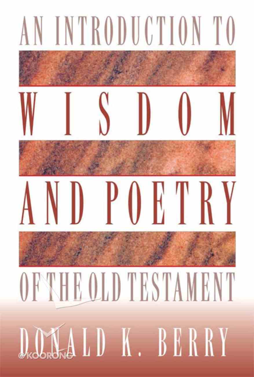 Introduction to Wisdom and Poetry of the Old Testament Hardback